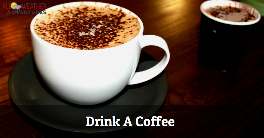 Drink A Coffee