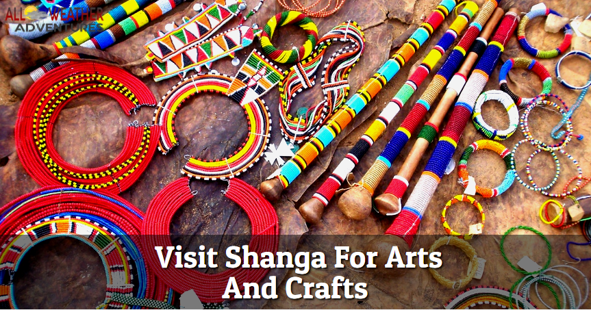 Visit Shanga For Arts And Crafts